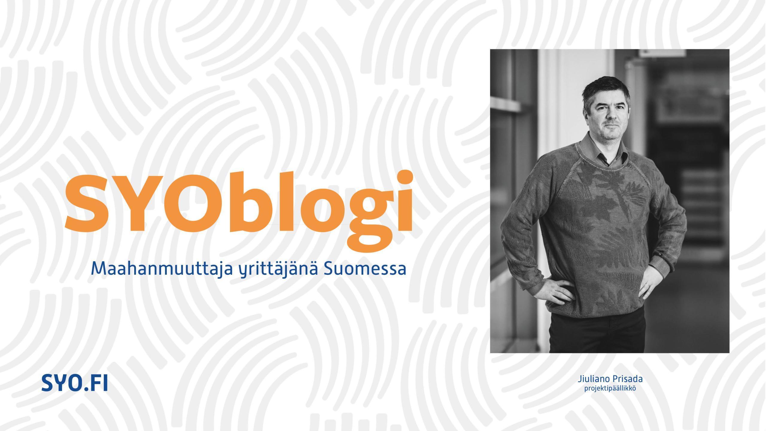 SYOblogi, Jiuliano Prisada, maahanmuuttaja yrittäjänä Suomessa.