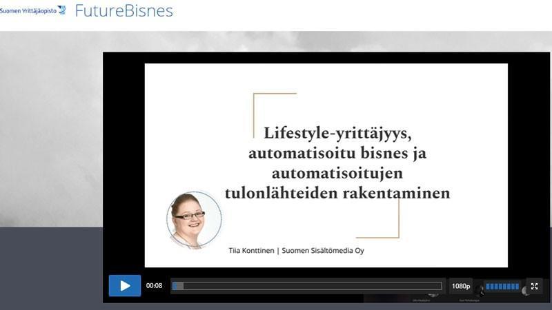 Lifestyleyrittäjyys, automatisoitu bisnes ja passiivisten tulonlähteiden rakentaminen. FutureBisnes-webinaari.