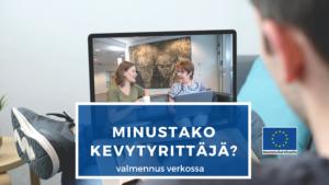 Minustako kevytyritttäjä? Bisnestä verkkoon -hankkeen valmennus Etelä-Pohjanmaalla, Suomen Yrittäjäopisto.