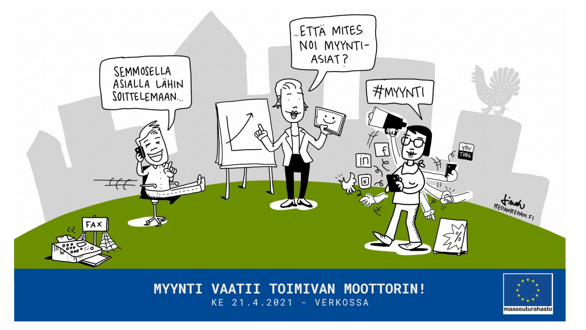 Myyntitreenit-hankkeen Myynti vaatii toimivan moottorin -verkkotilaisuus 21.4.2021, Suomen Yrittäjäopisto.