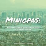 Miniopas: Miten valmistautua kouluttajan tehtäviin vieraassa kulttuurissa? Suomen Yrittäjäopiston hankkeen tuottama opas.
