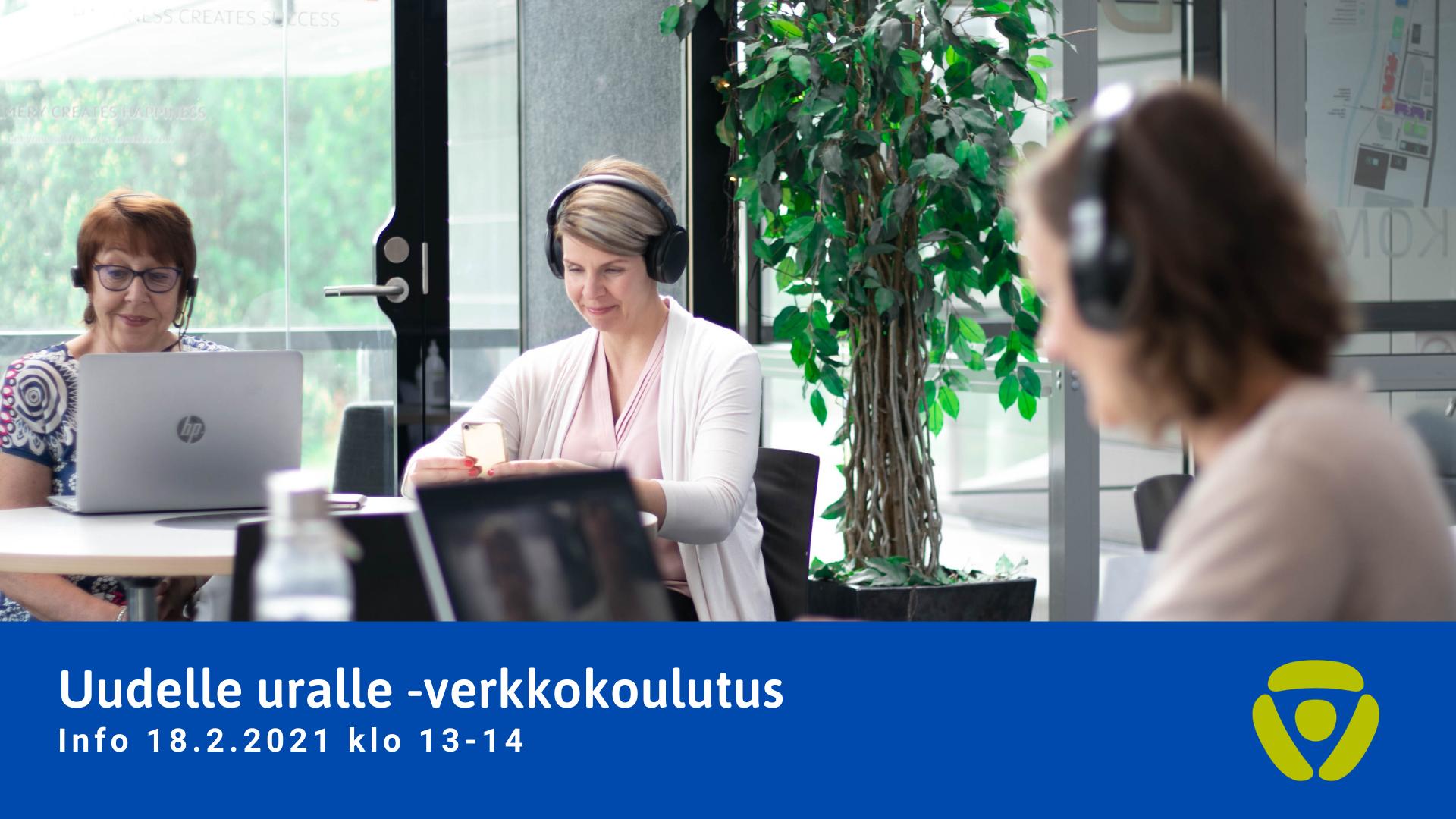 Uudelle uralle -info verkossa Etelä-Pohjanmaalla.