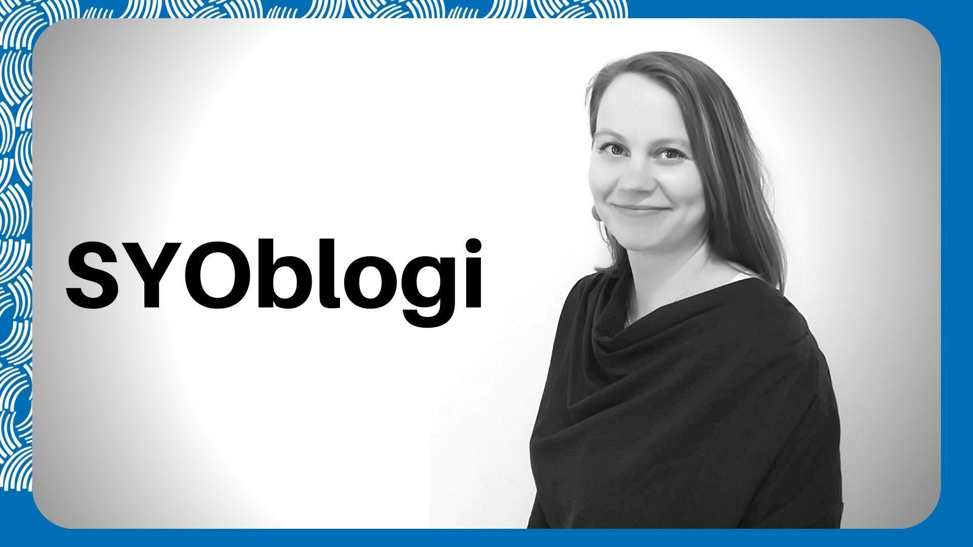 Yritystoiminnan kouluttaja Ulla-Mari Leivo kirjoittaa tämän viikon SYOblogiin